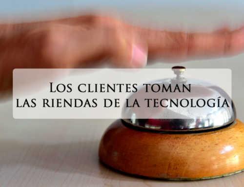 Los clientes toman las riendas de la tecnología