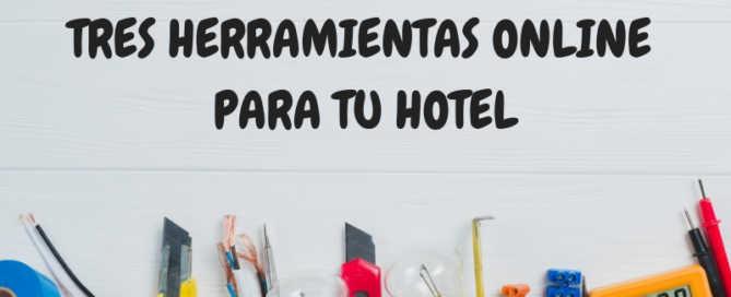 Herramientas para tu hotel